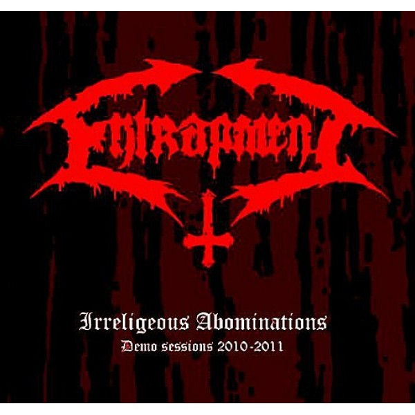 Entrapment - irreligeous abominations digi CD