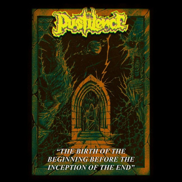 Pustilence - The birth of the beginning before the inception of the end CD  (pre order)