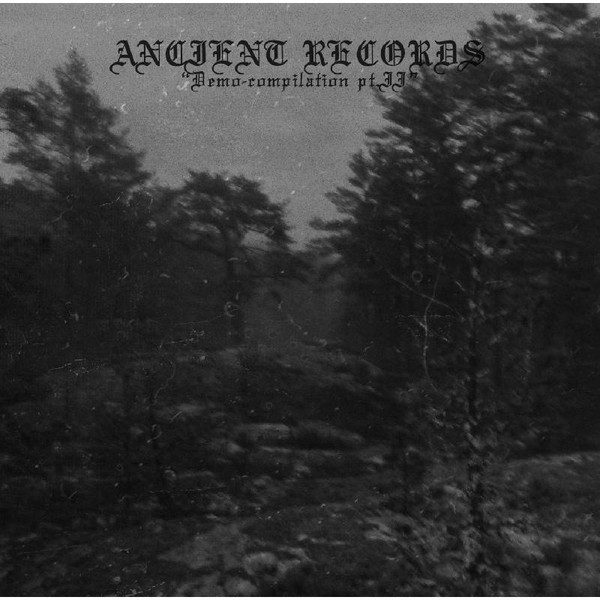 Ancient Records - Demo Compilation vol. II 2CD