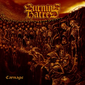 Burning hatred - Carnage  CD