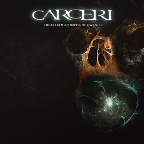 Carceri - the good must suffer the wicked digi CD
