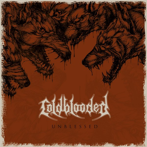 Coldblooded - unblessed digi CD