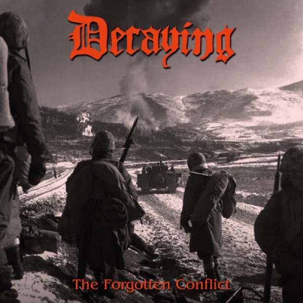 Decaying – The forgotten conflict CD