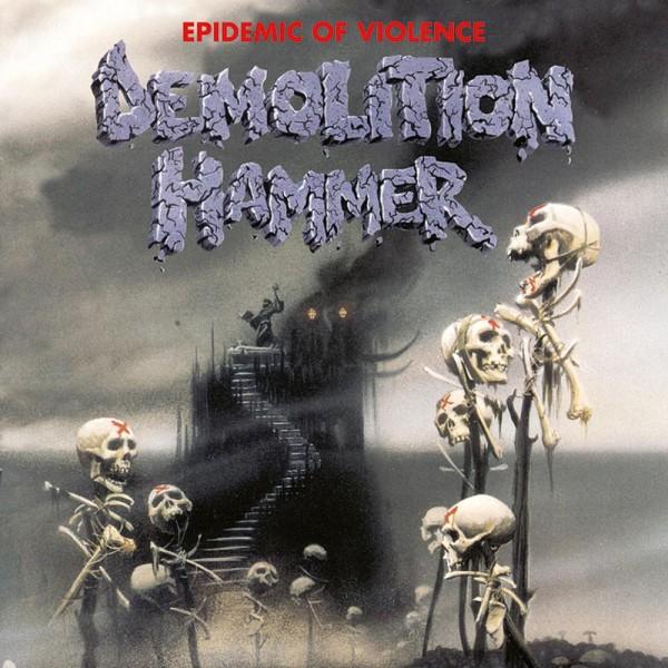 Demolition hammer - epidemic of violence CD