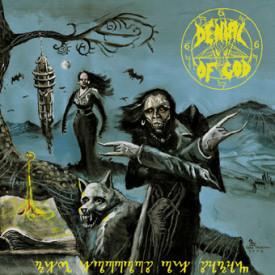 Denial of god - The horrors of satan CD