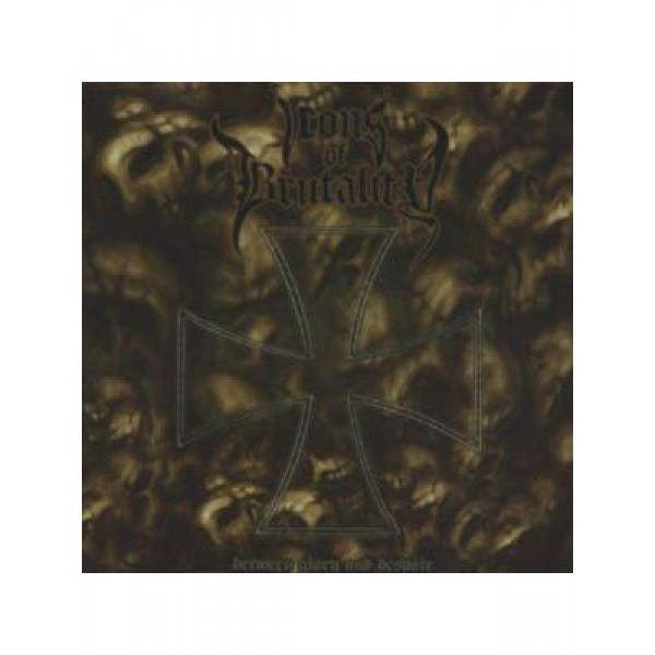 Icons of brutality – Between glory and despair CD