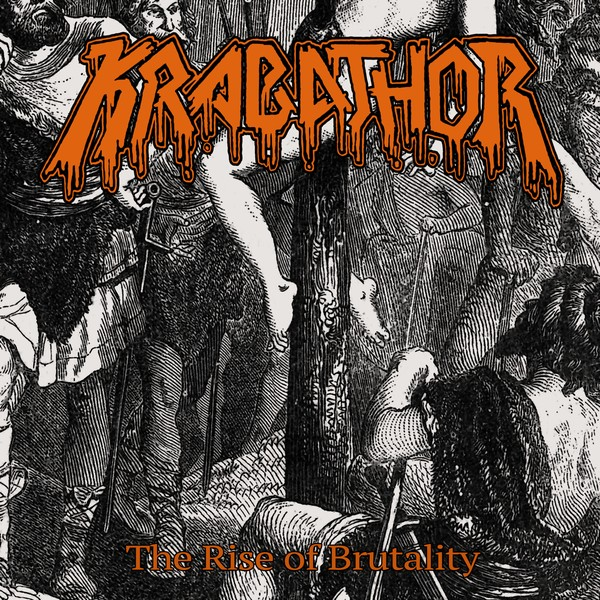 Krabathor - The rise of brutality  MCD