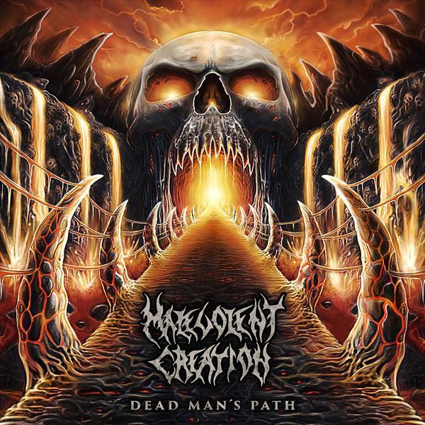 Malevolent creation - Dead man's path CD