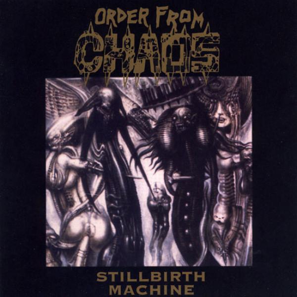 Order from chaos - Stillbirth machine CD