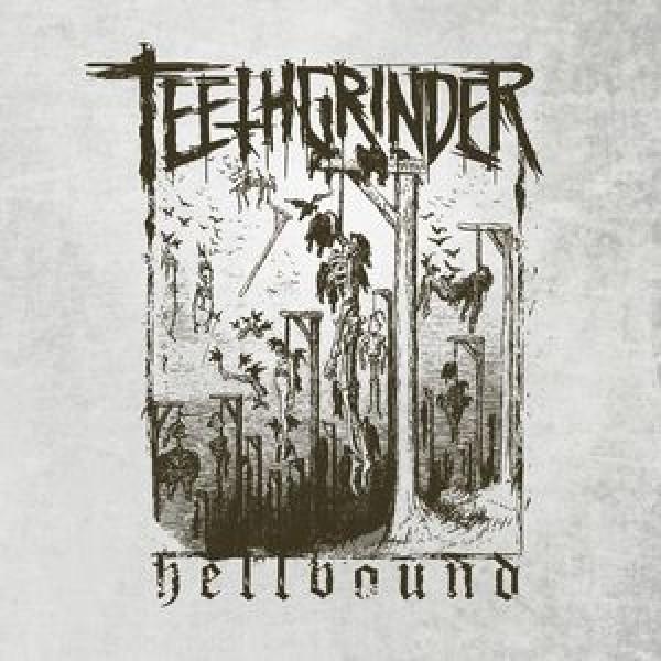 Teethgrinder - Hellbound MCD