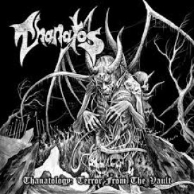 Thanatos - Thanatology : terror from the vault  2CD