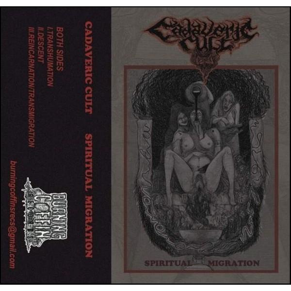 Cadaveric cult - Spiritual Migration Cass