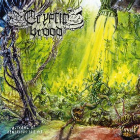 Cryptic brood - Outcome of obnoxious science  CD