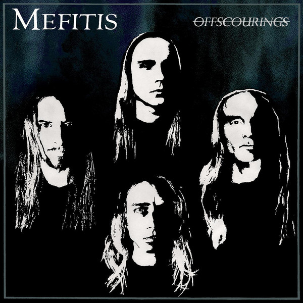 Mefitis - Offscourings CD