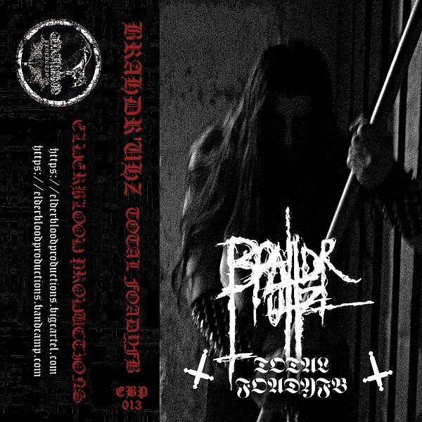 Brahdr'uhz - Total foadyfb Cass