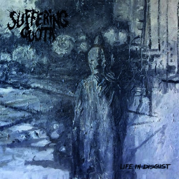 Suffering quota - Life in disgust LP (blue)