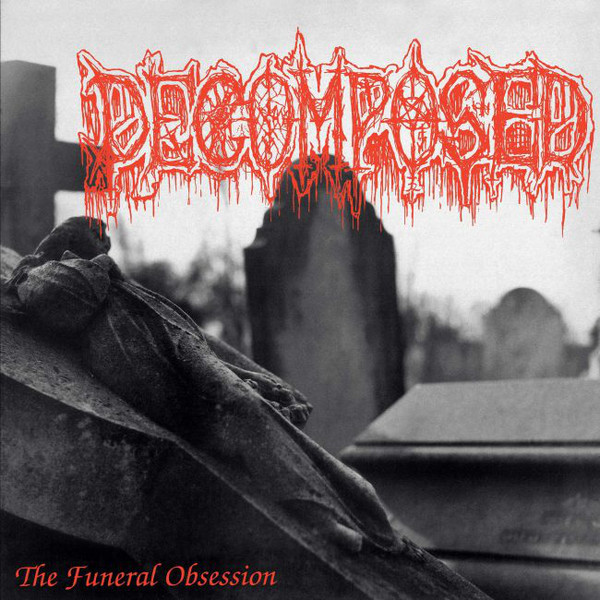 Decomposed -  The funeral obsession LP