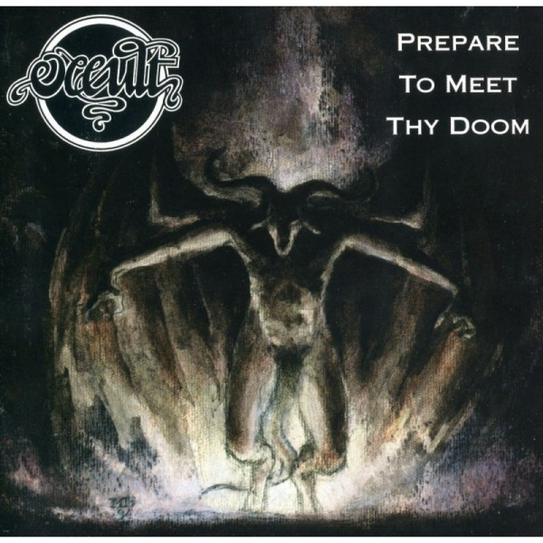 Occult - Prepare to meet thy doom LP