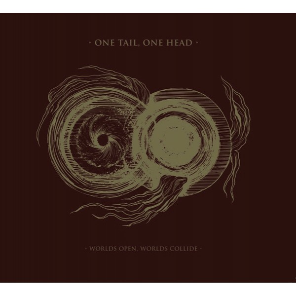 One tail, one head - Worlds open , worlds collide LP