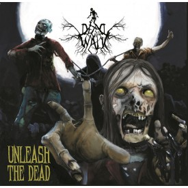 "Dead will walk - Unleash the dead 7""   (Blue)"