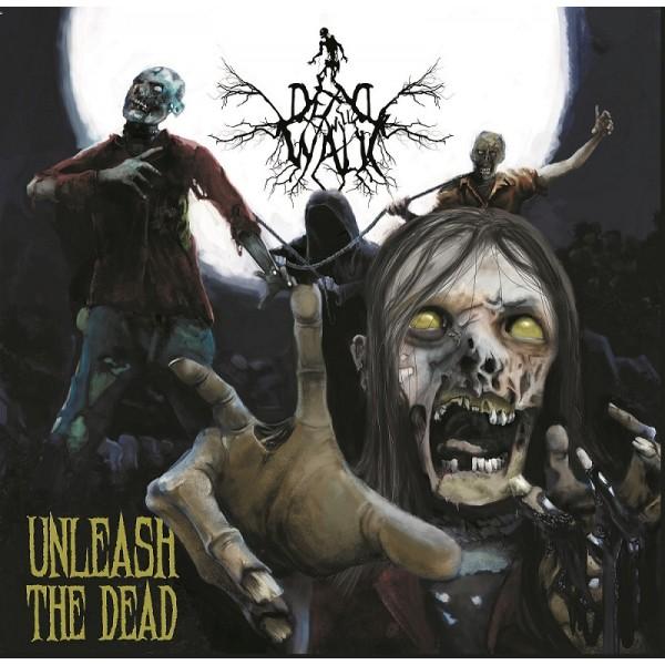 """Dead will walk - Unleash the dead 7"""""""