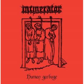 "Incinerator - Human Garbage 7"" (red vinyl)"