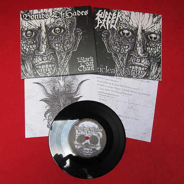 Bombs of hades / Suffer the pain split 7""
