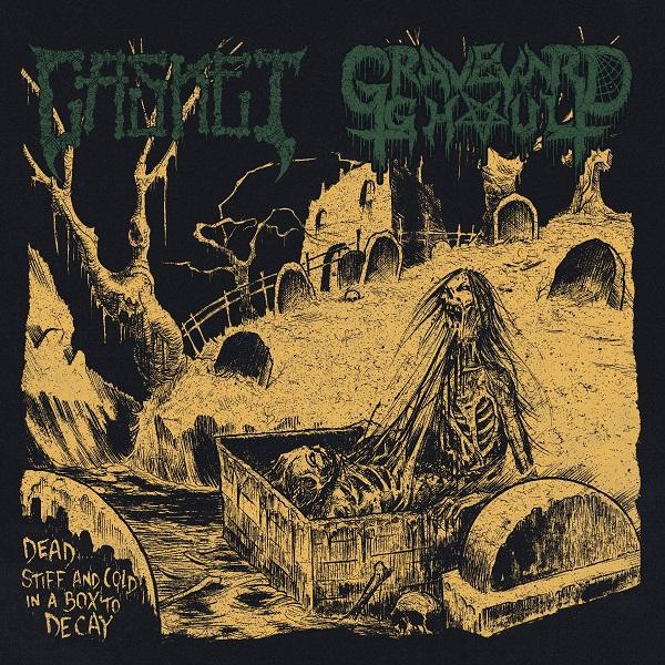 "Casket / Graveyard ghoul split 7"""
