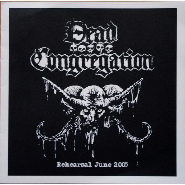 "Dead congregation - Rehearsal 2005 7"""