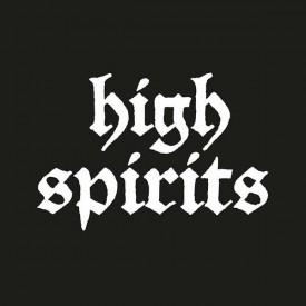 "High spirits - same 7"""