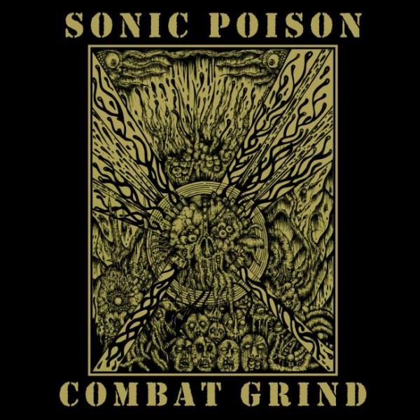 "Sonic poison - Combat grind  7"""