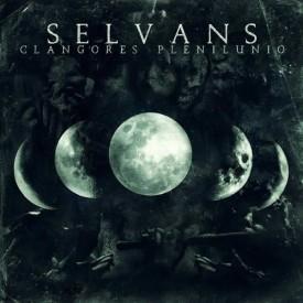 Selvans – Clangores plenilunio MLP