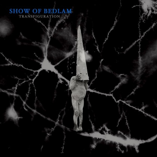 Show of bedlam - Transfiguration (MC)