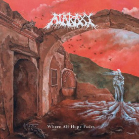 Ataraxy - Where all hope fades LP