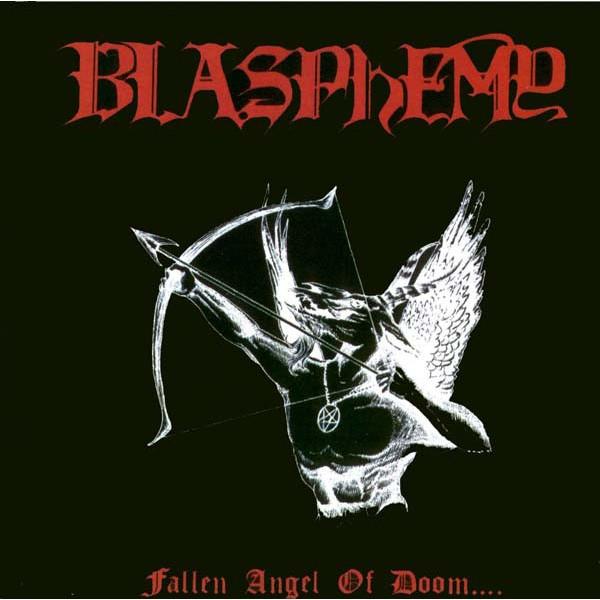 Blasphemy - Fallen angel of doom CD