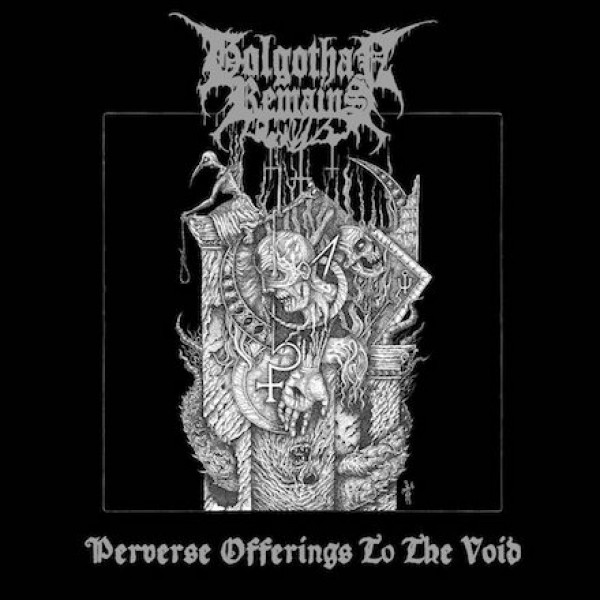 Golgothan remains - Perverse offerings to the void LP