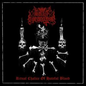 Hell's coronation -  Ritual chalice of hatefull blood Cass