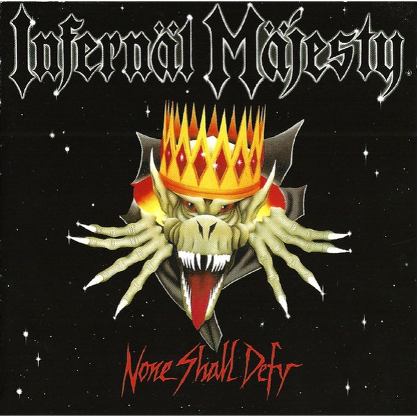 Infernäl mäjesty - None shall defy  LP (Clear)