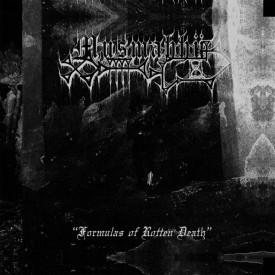 "Musmahhu -  Formulas of rotten death 7"""