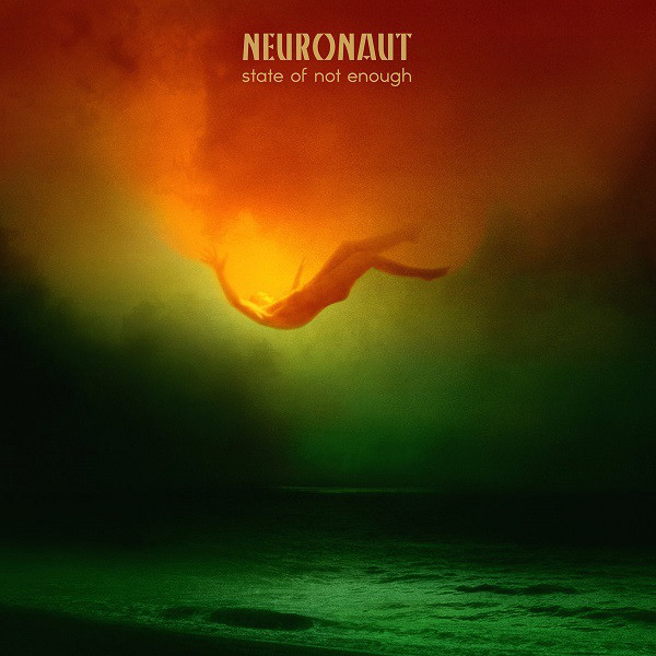 Neuronaut - State of not enough LP