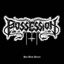 Possession – His best deceit  MLP