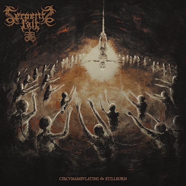 Serpents Lair - Circvmambvlating the stillborn LP