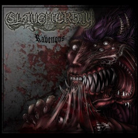 Slaughterday - Ravenous MLP (Red)
