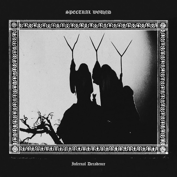 Spectral wound - Infernal decadence CD