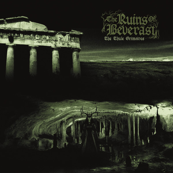 The ruins of beverast - The thule grimoires 2LP (Green)
