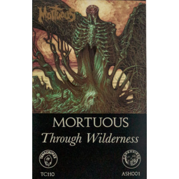 Mortuous - Through wilderness Cass (US version)