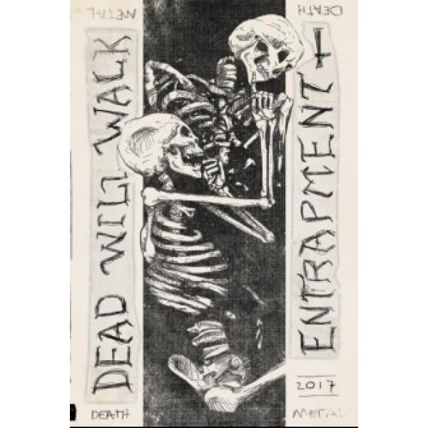 Entrapment / Dead will walk splitl  (MC)