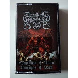 Diabolical messiah - Compilation of ancient campaigns of death (MC)