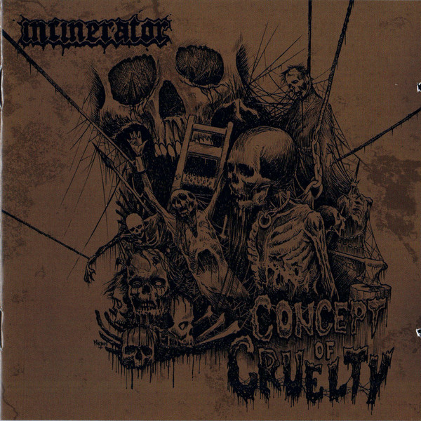 Incinerator - Concept of cruelty CD