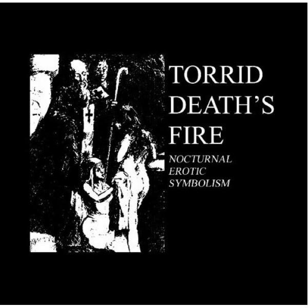 Torrid death's fire - Nocturnal erotic symbolism CD